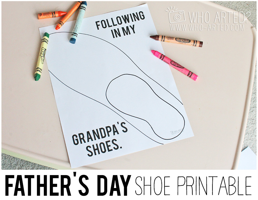 Father's Day Activity My Daddy's Shoes Who Arted 04